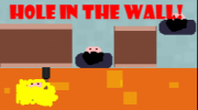 Hole in the Wall!